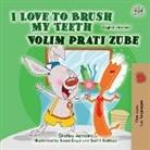 Shelley Admont, Kidkiddos Books - I Love to Brush My Teeth (English Croatian Bilingual Children's Book)