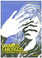 Francesco Carofiglio, Gianrico Carofiglio - La disciplina di Penelope