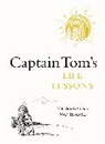 Anonymous, Captain Tom Moore, Tom Moore - Captain Tom's Life Lessons