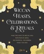 Silja,  Silja - Wiccan Feasts, Celebrations, and Rituals