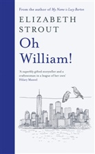 Elizabeth Strout - Oh William!
