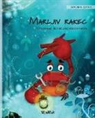 "Tuula Pere, Roksolana Panchyshyn - Marljiv rakec (Slovenian Edition of ""The Caring Crab"")"