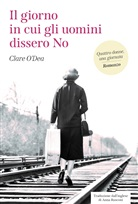 Clare O'Dea - Il giorno in cui gli uomini dissero No