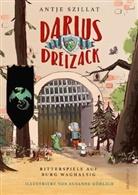 Antje Szillat, Susanne Göhlich - Darius Dreizack - Ritterspiele auf Burg Waghalsig