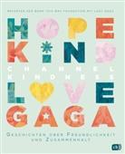 Born this Way Foundatio, Born this Way Foundation, Lady Gaga - Channel Kindness - Geschichten über Freundlichkeit und Zusammenhalt