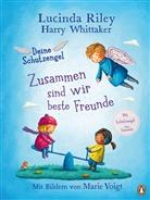 Lucind Riley, Lucinda Riley, Harry Whittaker, Marie Voigt - Deine Schutzengel - Zusammen sind wir beste Freunde