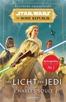 Charles Soule - Star Wars, Die Hohe Republik - Das Licht der Jedi