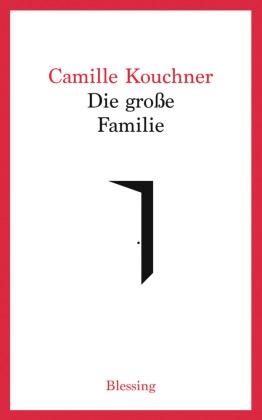 Camille Kouchner - Die große Familie
