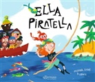Ana Gomez, Susanna Isern, Ana Gomez, Ursula Bachhausen - Ella Piratella
