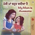 Shelley Admont, Kidkiddos Books - My Mom is Awesome (Punjabi English Bilingual Book for Kids - Gurmukhi)