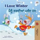 Shelley Admont, Kidkiddos Books - I Love Winter (English Punjabi Bilingual Children's Book - Gurmukhi)