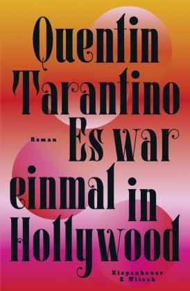 Quentin Tarantino - Es war einmal in Hollywood - Roman
