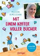 Friederike Ablang, Muzoon Almellehan, Ann Lecker, Friederike Ablang - Mit einem Koffer voller Bücher
