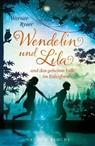Ryser Werner - Wendelin und Lila