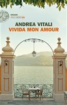 Andrea Vitali - Vivida mon amour