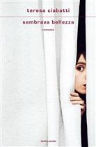 Teresa Ciabatti - Sembrava bellezza