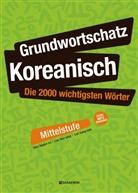 Hyeon Mi Shin - Grundwortschatz Koreanisch: Die 2000 wichtigsten Wörter - Mittelstufe, m. 1 Audio