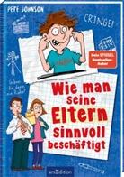 Pete Johnson, Thorsten Saleina - Wie man seine Eltern sinnvoll beschäftigt (Eltern 5)
