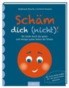 Heidemari Brosche, Heidemarie Brosche, Christin Paxmann, Christine Paxmann, Christine Paxmann - Schäm dich (nicht)!