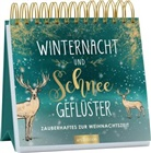 Winternacht und Schneegeflüster. Zauberhaftes zur Weihnachtszeit