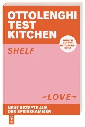 Noor Murad, Yotam Ottolenghi - Ottolenghi Test Kitchen - Shelf Love - Neue Rezepte aus der Speisekammer. Einfach kochen, Ottolenghi-Style