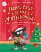 Julia Boehme, Franziska Harvey, Franziska Harvey - Frohes Fest kleines Muffelmonster: oder wie man ratzfatz Weihnachten feiert