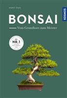 Horst Stahl - Bonsai - vom Grundkurs zum Meister