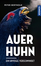 Peter Berthold - Auerhuhn