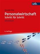 Gerald Pilz, Gerald (Dr. Dr.) Pilz - Personalwirtschaft Schritt für Schritt