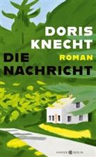 Doris Knecht - Die Nachricht