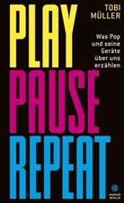 Tobi Müller - Play Pause Repeat