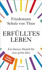 Friedemann Schulz von Thun - Erfülltes Leben