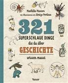 Mathilda Masters, Louize Perdieus - 321 superschlaue Dinge, die du über Geschichte wissen musst
