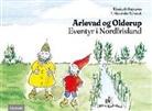 Elisabeth Hagopian, J. Alexander Schmidt - Arlevad og Olderup