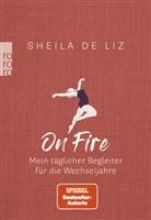 Sheila de Liz, Sheila (Dr. med.) de Liz, Luisa Stömer - On Fire