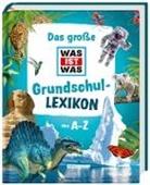 Tessloff Verlag Ragnar Tessloff GmbH & Co.KG - Das große WAS IST WAS Grundschullexikon von A-Z