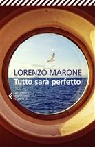 Lorenzo Marone - Tutto sarà perfetto