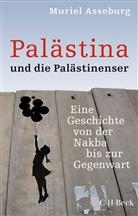 Muriel Asseburg - Palästina und die Palästinenser