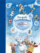 Max Kruse, Doris Eisenburger - Das große Geschichtenbuch von Max Kruse