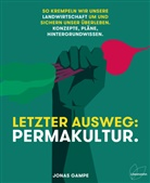 Jonas Gampe - Letzter Ausweg: Permakultur.