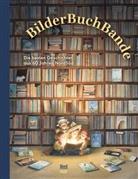 Hans de Beer, Susi Bohdal, Max Bolliger, Monica Brown, Sonja Danowski, Hans de Beer... - BilderBuchBande