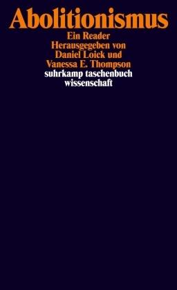 E Thompson, Danie Loick, Daniel Loick, Vanessa E. Thompson - Abolitionismus - Ein Reader