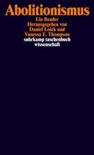 E Thompson, Danie Loick, Daniel Loick, Vanessa E. Thompson - Abolitionismus