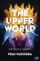 Femi Fadugba - The Upper World - Ein Hauch Zukunft
