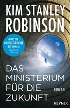 Kim Stanley Robinson - Das Ministerium für die Zukunft
