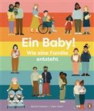 Rachel Greener, Clare Owen - Ein Baby! Wie eine Familie entsteht