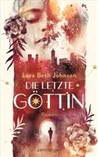 Lora Beth Johnson - Die letzte Göttin