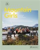 Munich Mountain Girl, Munich Mountain Girls, Stef Ramb, Stefanie Ramb, Mart Sobczyszyn, Marta Sobczyszyn... - Mountain Girls