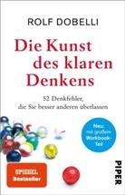 Rolf Dobelli, Birgit Lang - Die Kunst des klaren Denkens