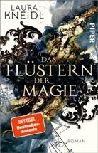 Laura Kneidl - Das Flüstern der Magie